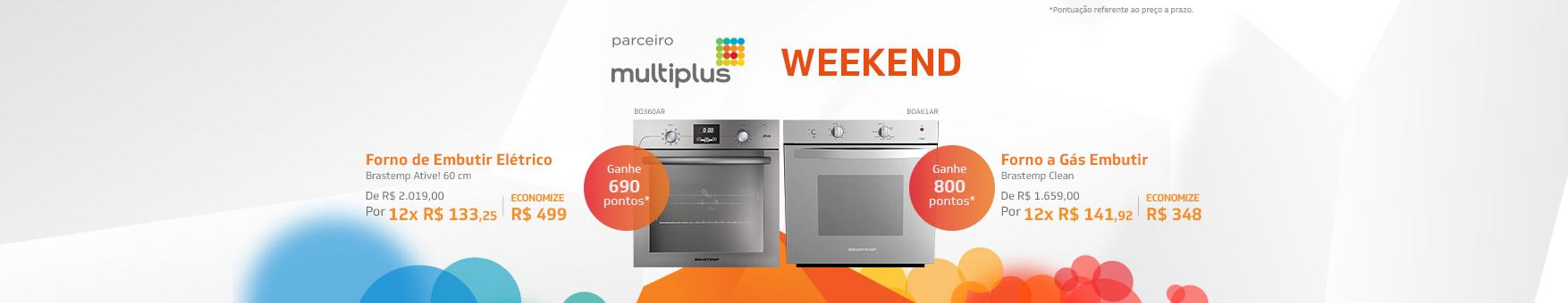 Multiplus Weekend - Fornos