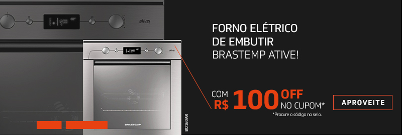 Promoção Interna - 2152 - brastemp_bo260-cupom300_5022018_categ1 - bo260-cupom300 - 1