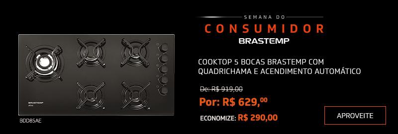 Promoção Interna - 2199 - brastemp_cooktops-semanaconsumidor_11032018_categ1 - cooktops-semanaconsumidor - 1