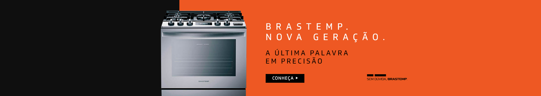Promoção Interna - 2325 - brastemp_novageracao-fogoes_19062018_home2 - novageracao-fogoes - 2